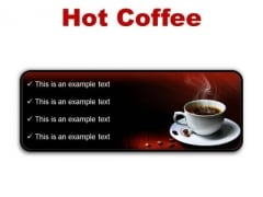 Hot Coffee Food PowerPoint Presentation Slides R
