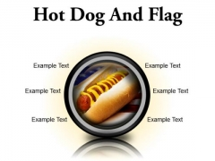 Hot Dog And Flag Food PowerPoint Presentation Slides Cc