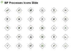 IBP Processes Icons Slide Ppt PowerPoint Presentation Professional Brochure