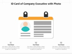 ID Card Of Company Executive with Photo Ppt PowerPoint Presentation Portfolio Example Introduction PDF