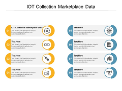 IOT Collection Marketplace Data Ppt PowerPoint Presentation Summary Graphic Tips Cpb