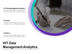 IOT Data Management Analytics Ppt PowerPoint Presentation Model Display Cpb