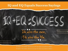 IQ And EQ Equals Success Sayings Ppt PowerPoint Presentation Show Deck PDF