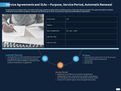 ITIL Strategy Service Excellence Service Agreements And Slas Purpose Service Period Automatic Renewal Ppt PowerPoint Presentation Show Summary PDF