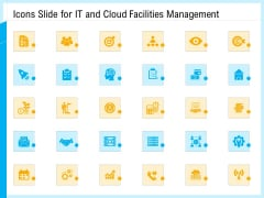 IT And Cloud Facilities Management Icons Slide For IT And Cloud Facilities Management Sample PDF