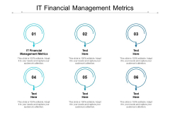 IT Financial Management Metrics Ppt PowerPoint Presentation Outline Vector Cpb