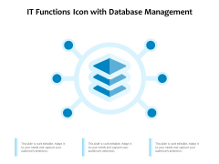 IT Functions Icon With Database Management Ppt PowerPoint Presentation File Sample PDF