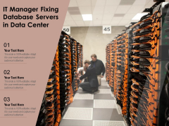 IT Manager Fixing Database Servers In Data Center Ppt PowerPoint Presentation Infographic Template Introduction PDF