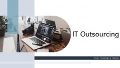 IT Outsourcing Decision Organization Ppt PowerPoint Presentation Complete Deck With Slides