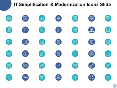 IT Simplification And Modernization Icons Slide Ppt PowerPoint Presentation Inspiration Pictures