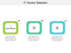 IT Vendor Selection Ppt PowerPoint Presentation Model Aids Cpb Pdf