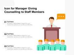 Icon For Manager Giving Counselling To Staff Members Ppt PowerPoint Presentation File Tips PDF