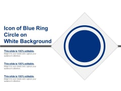 Icon Of Blue Ring Circle On White Background Ppt PowerPoint Presentation File Skills PDF