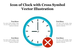 Icon Of Clock With Cross Symbol Vector Illustration Ppt PowerPoint Presentation Inspiration Slides PDF