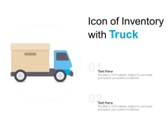 Icon Of Inventory With Truck Ppt PowerPoint Presentation Outline Deck