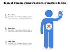 Icon Of Person Doing Product Promotion To Sell Ppt PowerPoint Presentation File Brochure PDF