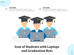 Icon Of Students With Laptops And Graduation Hats Ppt PowerPoint Presentation Ideas Aids PDF