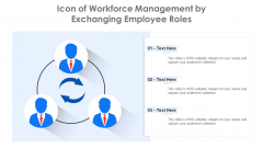 Icon Of Workforce Management By Exchanging Employee Roles Ppt Inspiration Example PDF