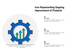 Icon Representing Ongoing Improvement Of Products Ppt PowerPoint Presentation File Infographic Template PDF