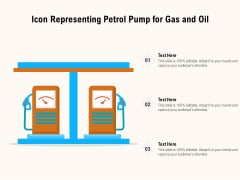 Icon Representing Petrol Pump For Gas And Oil Ppt PowerPoint Presentation Gallery Brochure PDF