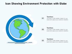 Icon Showing Environment Protection With Globe Ppt PowerPoint Presentation Portfolio Examples PDF