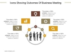 Icons Showing Outcomes Of Business Meeting Ppt PowerPoint Presentation Designs Download