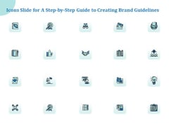 Icons Slide For A Step By Step Guide To Creating Brand Guidelines Inspiration PDF