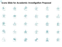 Icons Slide For Academic Investigation Proposal Ppt Ideas Good PDF