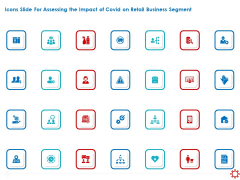 Icons Slide For Assessing The Impact Of COVID On Retail Business Segment Guidelines PDF
