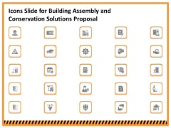 Icons Slide For Building Assembly And Conservation Solutions Proposal Ppt Inspiration Mockup PDF