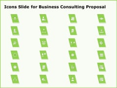 Icons Slide For Business Consulting Proposal Ppt Infographics Tips PDF