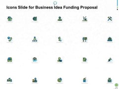 Icons Slide For Business Idea Funding Proposal Ppt PowerPoint Presentation Inspiration