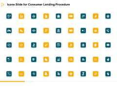 Icons Slide For Consumer Lending Procedure Ppt Ideas Layout PDF