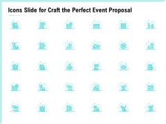 Icons Slide For Craft The Perfect Event Proposal Rules PDF