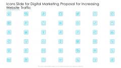 Icons Slide For Digital Marketing Proposal For Increasing Website Traffic Inspiration PDF