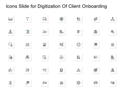 Icons Slide For Digitization Of Client Onboarding Ppt Infographics Structure PDF