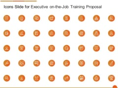 Icons Slide For Executive On The Job Training Proposal Rules PDF