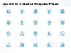 Icons Slide For Facebook Ad Management Proposal Ppt Inspiration Backgrounds PDF