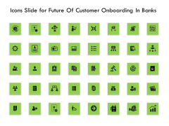 Icons Slide For Future Of Customer Onboarding In Banks Ppt File Infographics PDF