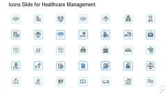 Icons Slide For Healthcare Management Ppt Ideas Gridlines PDF