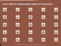 Icons Slide For Implementing Safety In Construction Graphics PDF