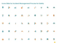 Icons Slide For Incident Management Process For Safety Information PDF