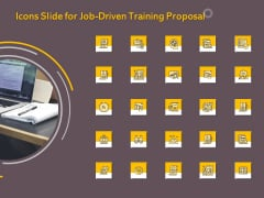Icons Slide For Job Driven Training Proposal Ppt Infographic Template Shapes PDF