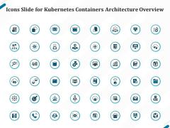 Icons Slide For Kubernetes Containers Architecture Overview Ppt Portfolio Topics PDF