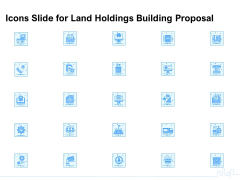 Icons Slide For Land Holdings Building Proposal Ppt Professional Tips PDF