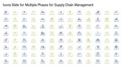 Icons Slide For Multiple Phases For Supply Chain Management Sample PDF