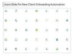 Icons Slide For New Client Onboarding Automation Ppt Inspiration Clipart Images PDF