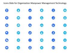 Icons Slide For Organization Manpower Management Technology Inspiration PDF