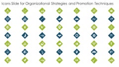Icons Slide For Organizational Strategies And Promotion Techniques Pictures PDF