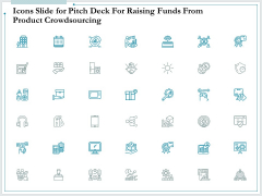 Icons Slide For Pitch Deck For Raising Funds From Product Crowdsourcing Slides PDF